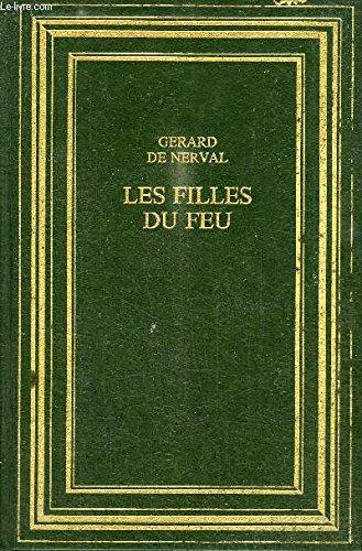 9782080700445: Les Filles Du Feu/Les Chimeres (French Edition)