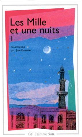 Les Mille et Une Nuits : Tome: Anonyme