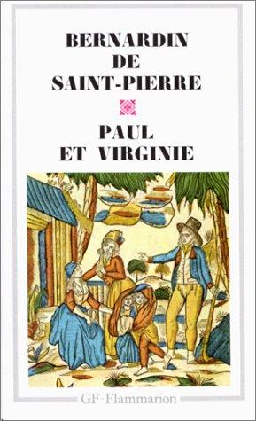 Paul et Virginie (Garnier Flammarion): de Saint-Pierre, Bernardin: