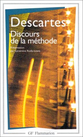 Discours de la méthode : Suivi d'extraits: Descartes, René
