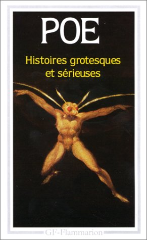 Histoires Grotesques et Serieuses.: Poe, Edgar. Translated