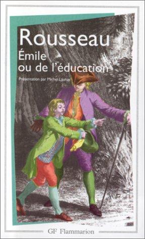 Emile Ou De L'Education: Jean-Jacques Rousseau