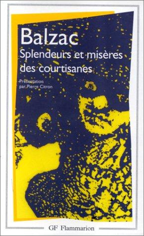 9782080701756: SPLENDEURS ET MISERES DES COURTISANES (GF)