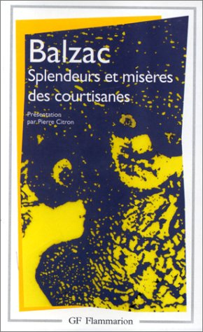 9782080701756: Splendeurs Et Miseres DES Courtisanes (Garnier-Flammarion) (French Edition)