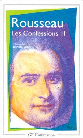 Les Confessions 2; II (French Edition): Rousseau, Jean-Jacques