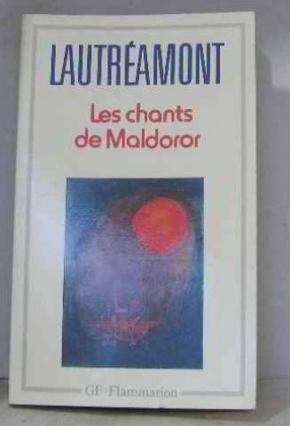 Les Chants De Maldoror/Poesies/Lettres (GF LITTÃ RATURE): Lautreamont