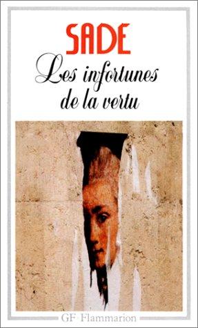 Les Infortunes De La Vertu (French Edition): Sade