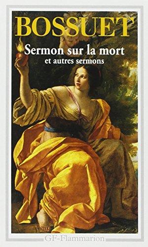 Sermon sur la mort et autres sermons: Bossuet