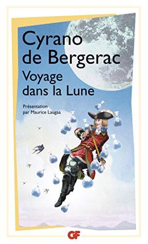 Voyage Dans La Lune/Lettres Diverses: Cyrano de Bergerac