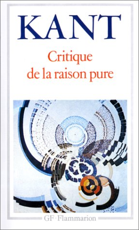 Critique de la raison pure: Emmanuel Kant