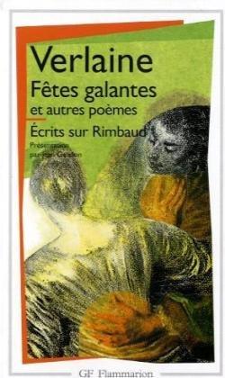 9782080702852: Fetes Galantes / Romances Sans Paroles / La Bonne Chanson (GF)