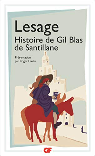 HISTOIRE DE GIL BLAS DE SANTILLANE: Lesage Alain-René