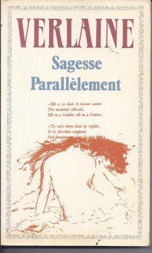Sagesse/Parallelement/Memoires D'un Veuf (French Edition)