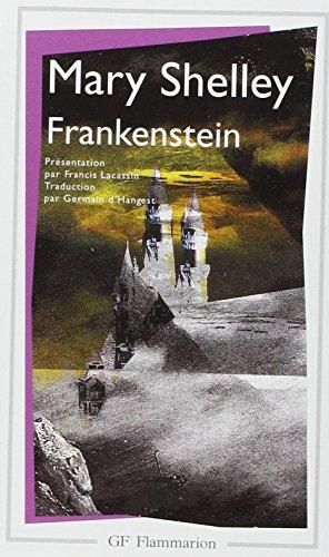 Frankenstein ou le promethee moderne: Shelley Mary W.