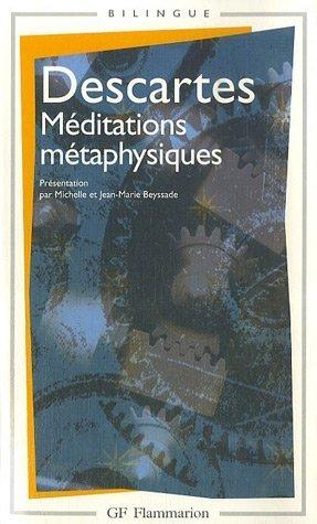 Méditations métaphysiques (GF PHILOSOPHIE): Rene Descartes