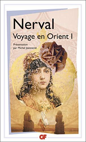 9782080703323: Voyage en Orient, tome 1