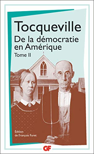 9782080703545: De la démocratie en Amérique : Tome 2 (GF)