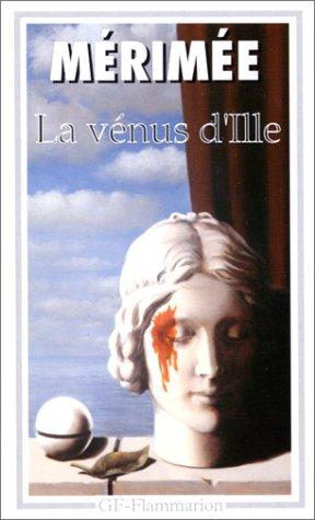 La Venus d'Ille Et Autres Nouvelles: Merimee, P
