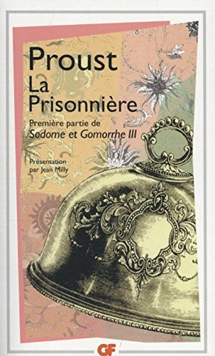 La Prisonniere (Garnier-Flammarion) (French Edition): Proust, Marcel