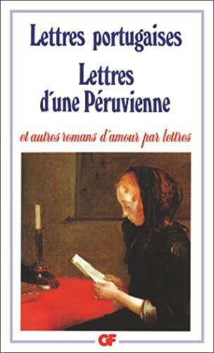 9782080703798: Lettres Portugaises : Lettres d'une péruvienne et autres romas d'amour par lettre
