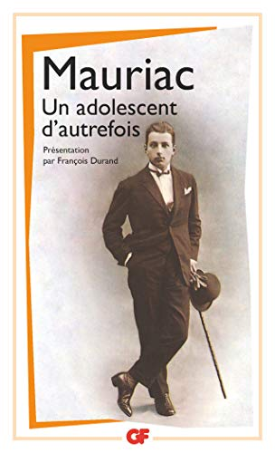 Un Adolescent D'autrefois (French Edition) (2080703870) by Francois Mauriac