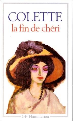 9782080703903: La Fin De Cheri (Garnier-Flammarion) (French Edition) (Littérature et civilisation)