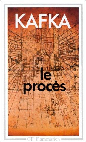 Le Procès: Kafka, Franz