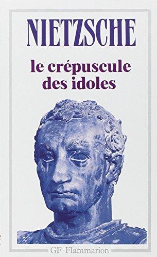 9782080704214: Le crépuscule des idoles, suivi de (French Edition)