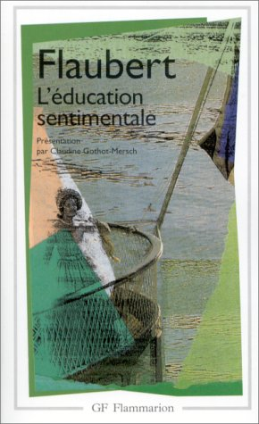 9782080704320: L'Education Sentimentale (Garnier-Flammarion) (French Edition)