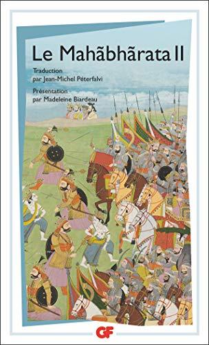 Le Mahabharata, tome 2: Madeleine Biardeau, Jean-Michel