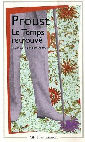 9782080704498: A la Recherche du Temps Perdu : Le temps retrouvé (Garnier-flammarion)