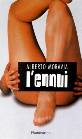 L'ennui: Alberto Moravia