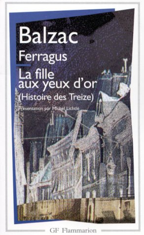 9782080704580: Ferragus / La Fille Aux Yeux d'or (Garnier-Flammarion) (French Edition)