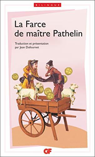 La Farce de maître Pathelin: - EDITION: Anonyme