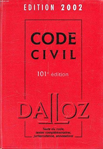 9782080704634: Le code civil : textes antérieurs et version actuelle