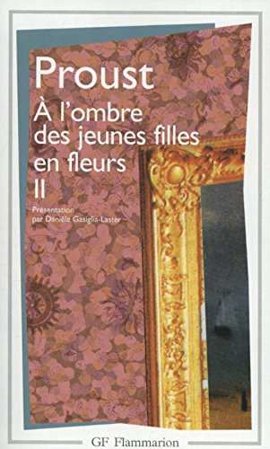 À l'ombre des jeunes filles en fleurs: Proust, Marcel