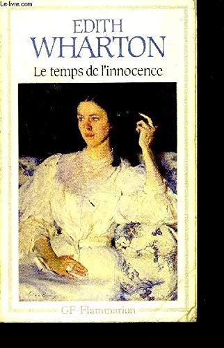 Le Temps de l'Innocence: Edith Wharton