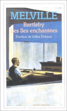 Bartleby: Melville, Herman; Deleuze,