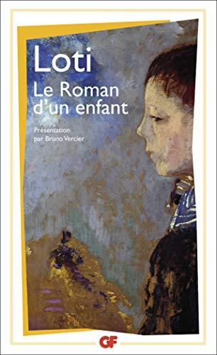 Le roman d'un enfant (GF) (French Edition): Loti, Pierre