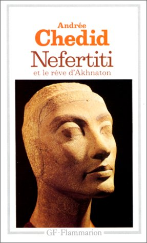 9782080705167: Nefertiti et le rêve d'Akhnaton