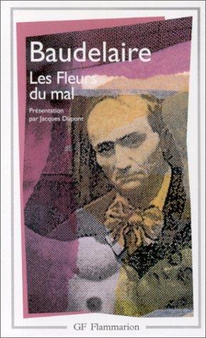 Les Fleurs Du Mal (GF POESIE) (French: Baudelaire