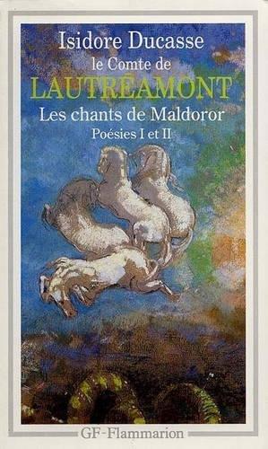 Les Chants De Maldoror ; Poesies I: Isidore Ducasse; le