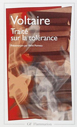 Traité sur la tolérance: Voltaire; René Pomeau