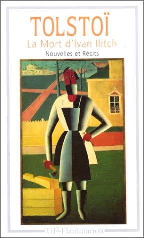 9782080706041: La mort d'Ivan Ilitch : Nouvelles et récits (GF)