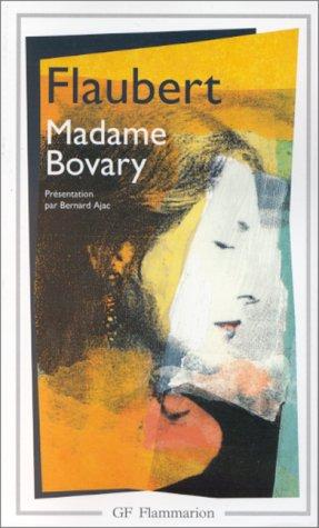 MADAME BOVARY (French Language): Flaubert, Gustave