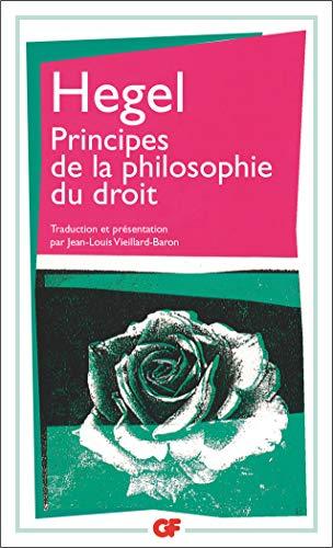 PRINCIPES DE LA PHILOSOPHIE DU DROIT: HEGEL, GEORG WILHELM