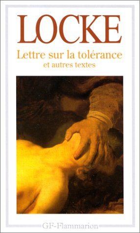 9782080706867: Lettre sur la tolérance. précédé de Essai sur la tolérance, 1667. et de Sur la différence entre pouvoir ecclésiastique et pouvoir civil, 1674