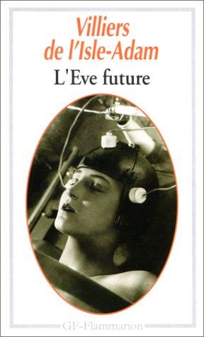 9782080707048: L'Eve future