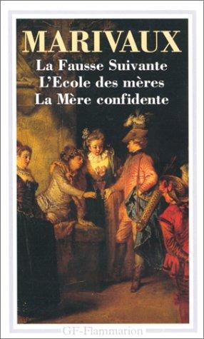 La Faux Suivante / L'Ecole De Meres: Marivaux