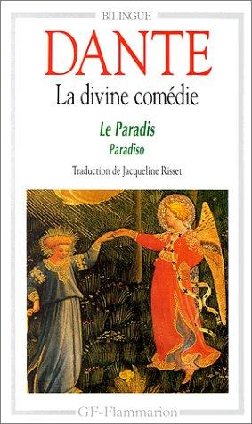 La Divine Comédie : Le Paradis: Dante Alighieri